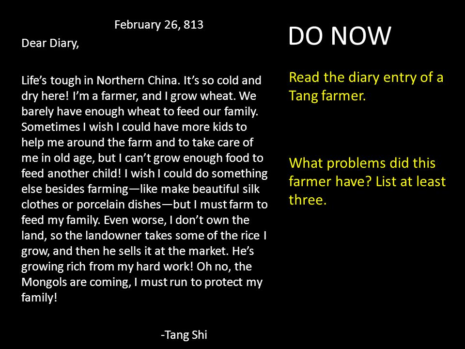 DO NOW Read the diary entry of a Tang farmer.