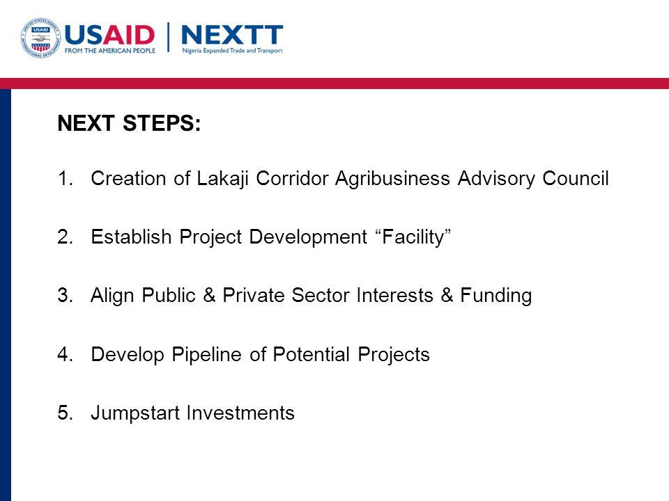 NEXT STEPS: Creation of Lakaji Corridor Agribusiness Advisory Council
