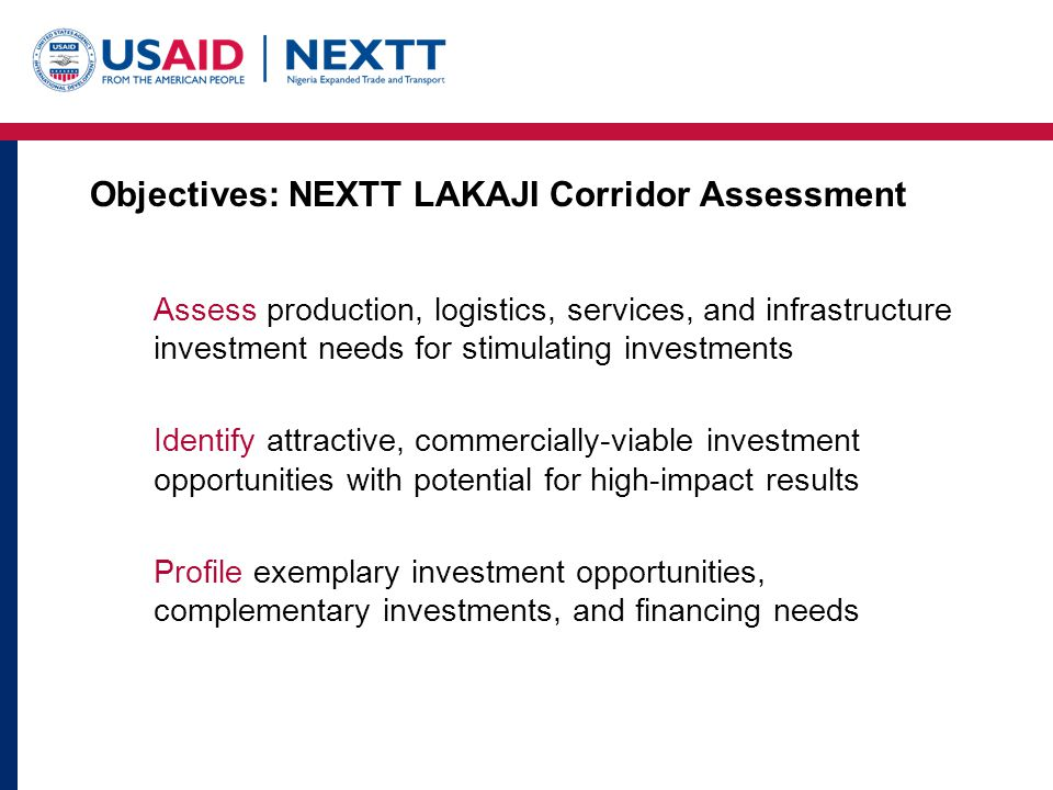 Objectives: NEXTT LAKAJI Corridor Assessment