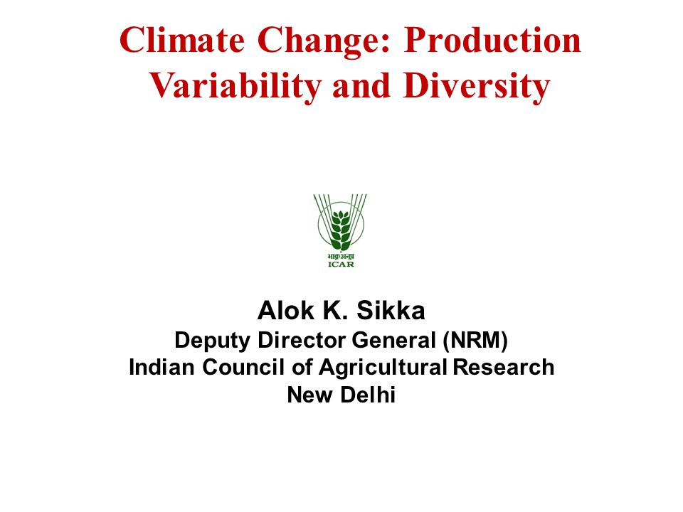 Climate Change: Production Variability and Diversity