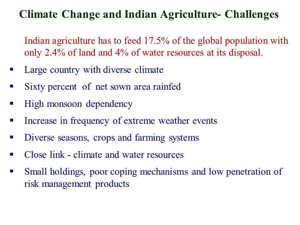 Climate Change and Indian Agriculture- Challenges