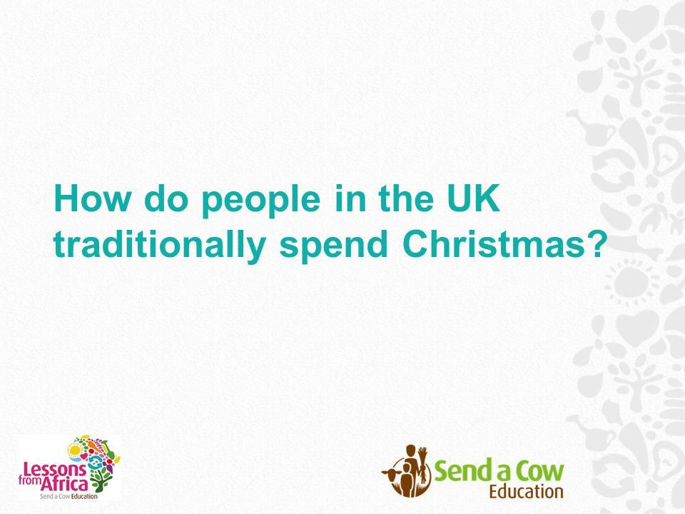 How do people in the UK traditionally spend Christmas