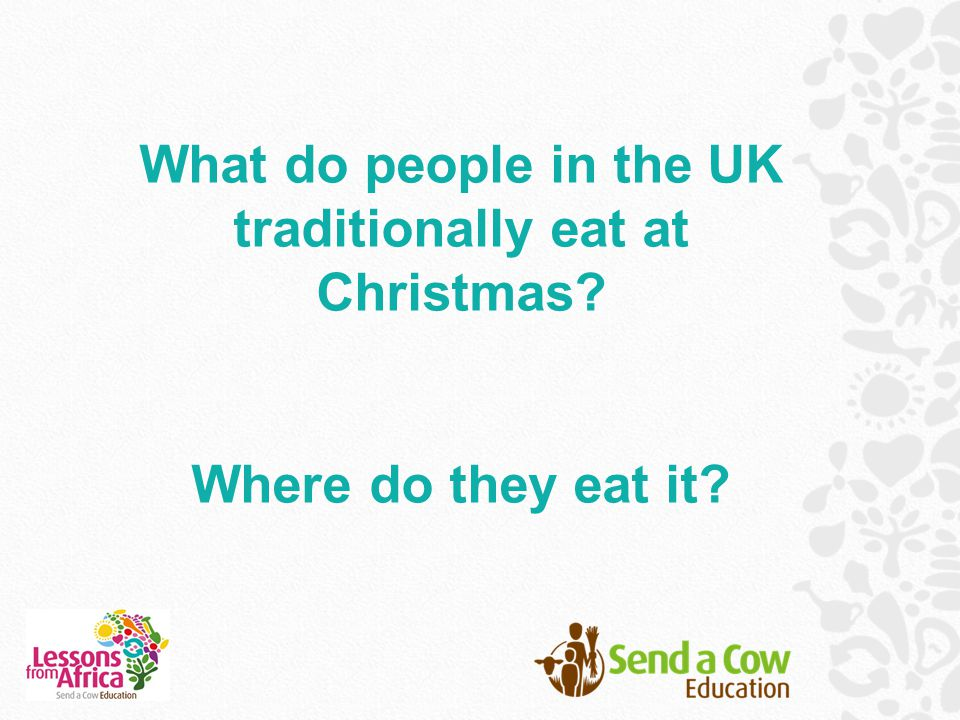 What do people in the UK traditionally eat at Christmas
