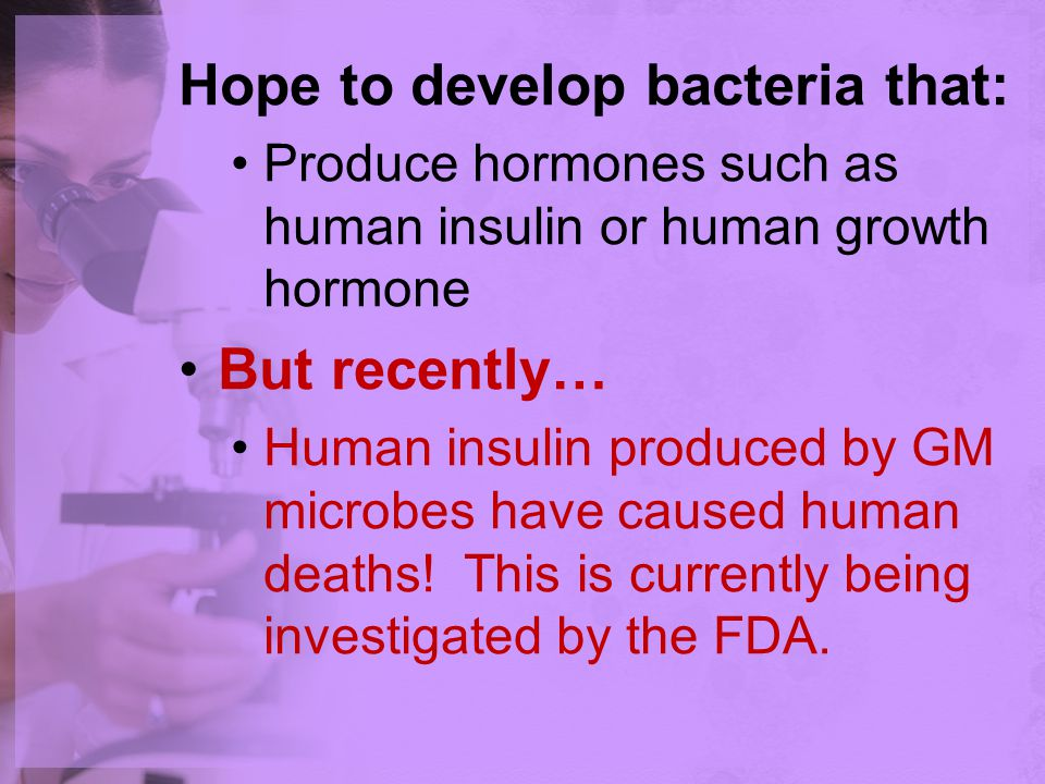 Hope to develop bacteria that: