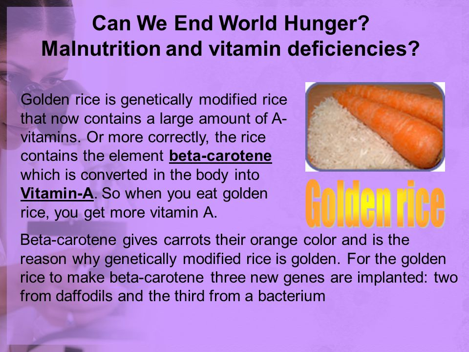 Can We End World Hunger Malnutrition and vitamin deficiencies
