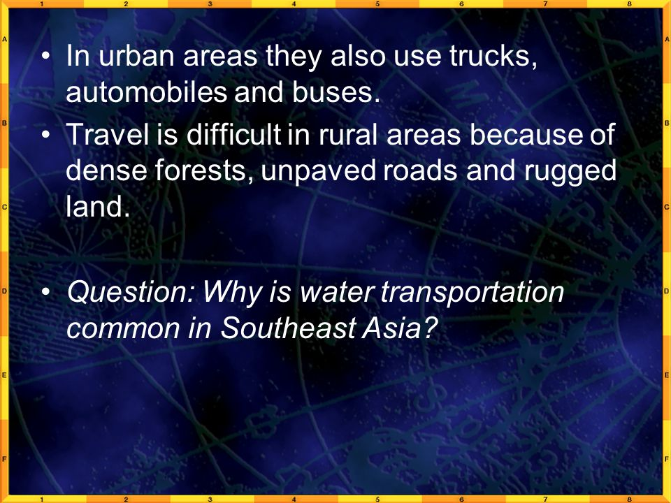 In urban areas they also use trucks, automobiles and buses.