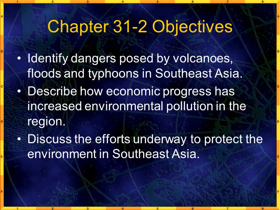 Chapter 31-2 Objectives Identify dangers posed by volcanoes, floods and typhoons in Southeast Asia.