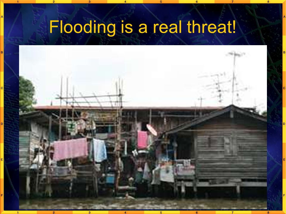 Flooding is a real threat!