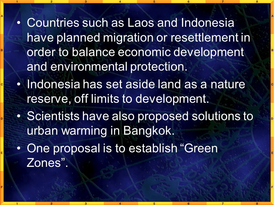 Countries such as Laos and Indonesia have planned migration or resettlement in order to balance economic development and environmental protection.