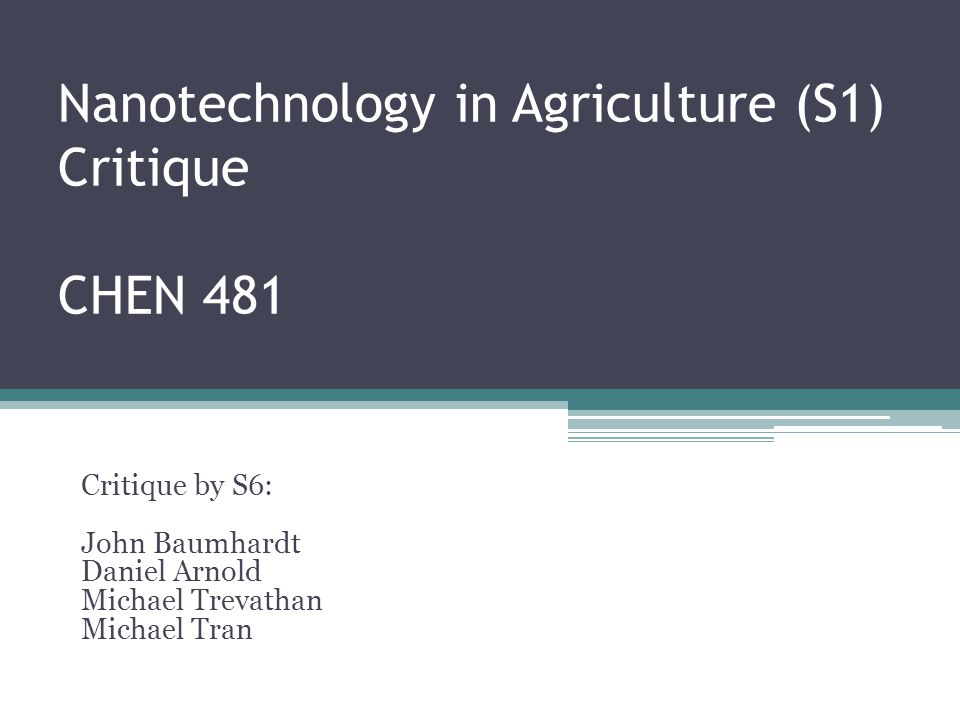 Nanotechnology in Agriculture (S1) Critique CHEN 481