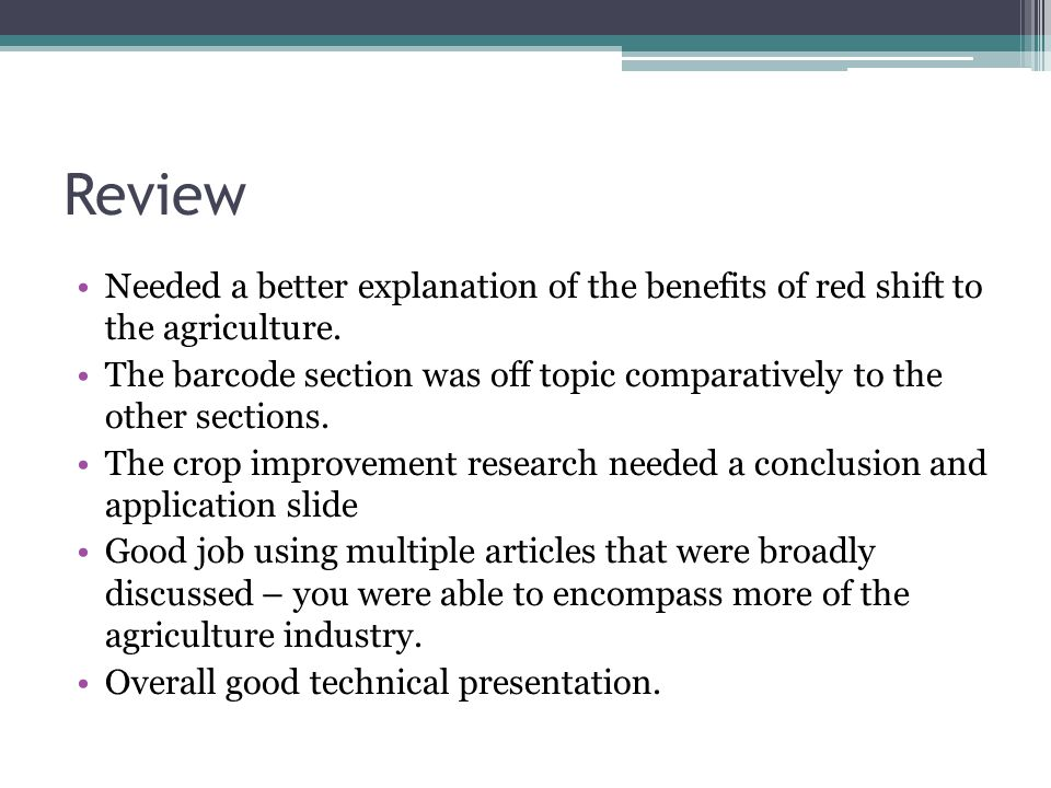 Review Needed a better explanation of the benefits of red shift to the agriculture.