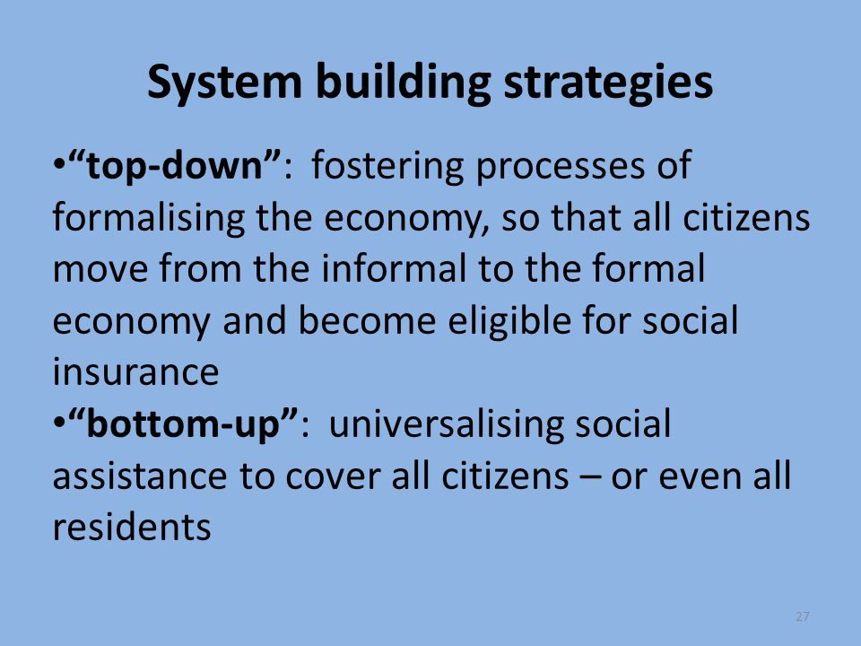 System building strategies