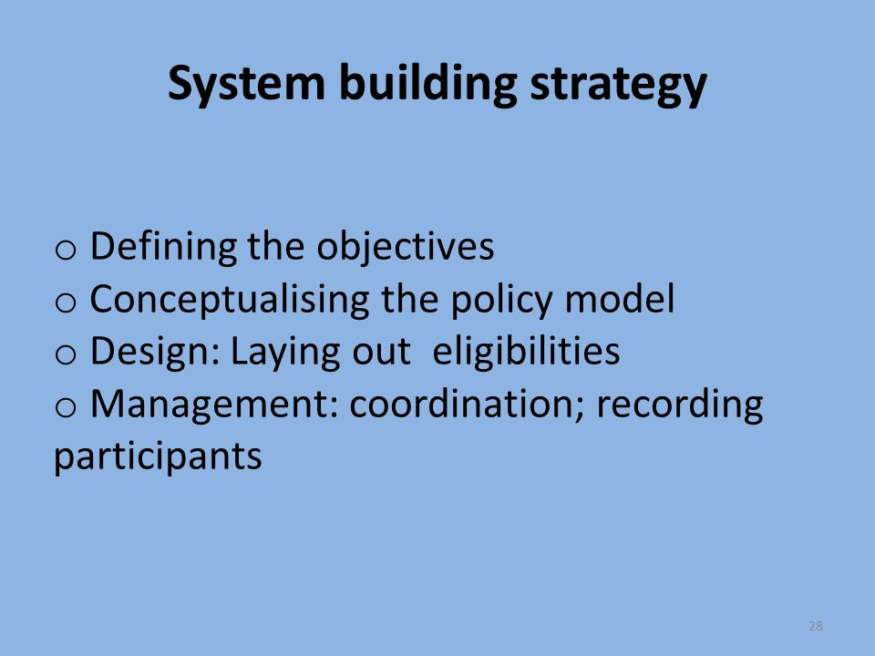 System building strategy