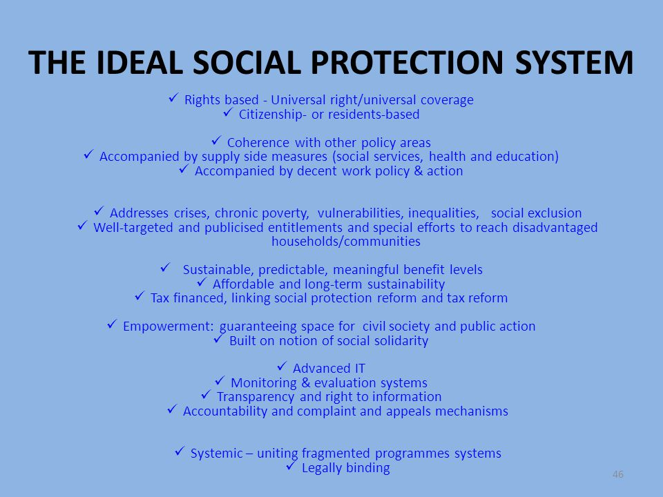 THE IDEAL SOCIAL PROTECTION SYSTEM