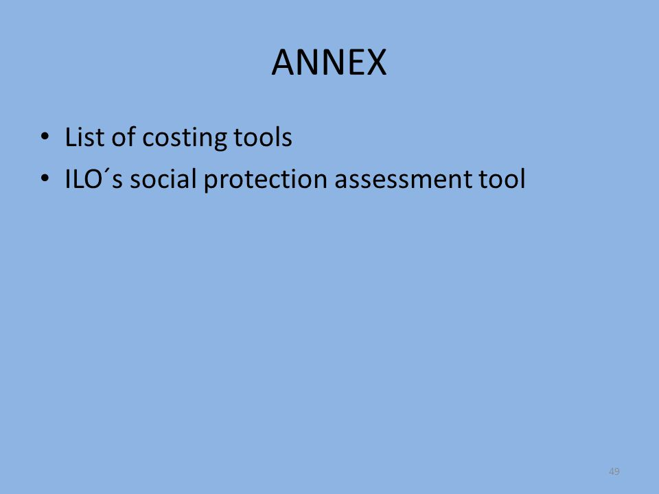 ANNEX List of costing tools ILO´s social protection assessment tool