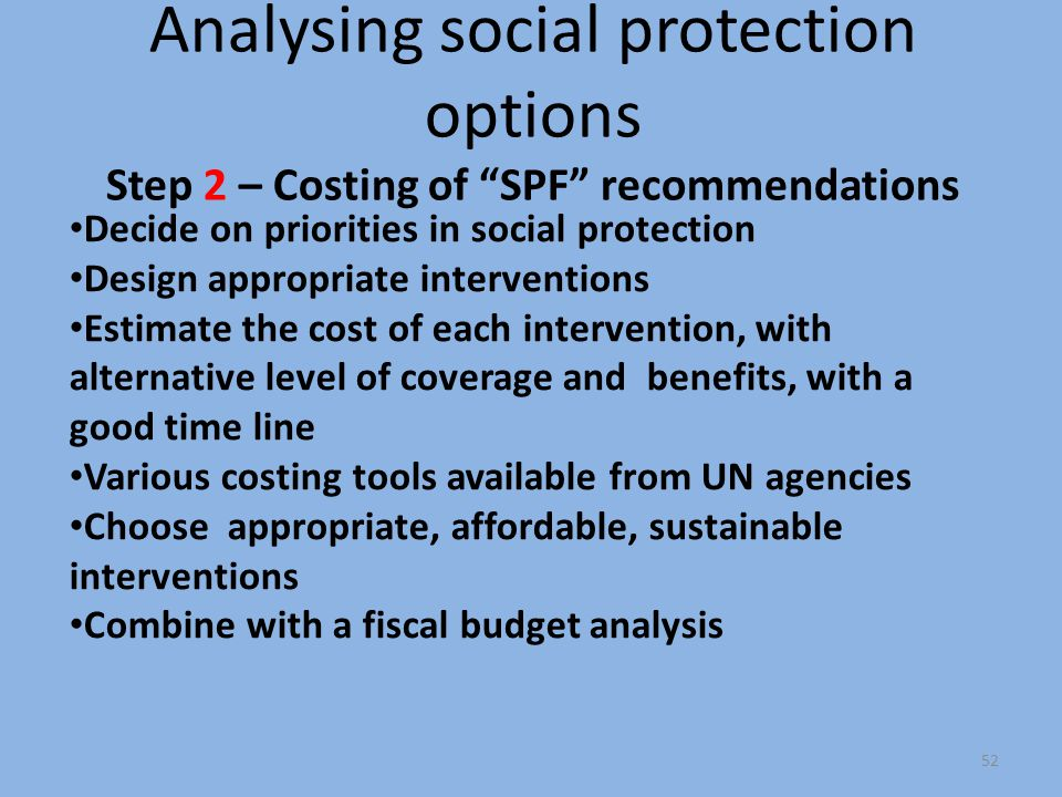 Analysing social protection options Step 2 – Costing of SPF recommendations