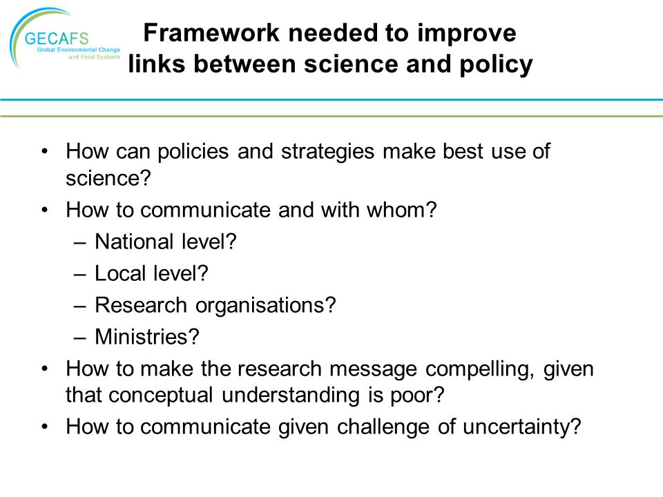 Framework needed to improve links between science and policy