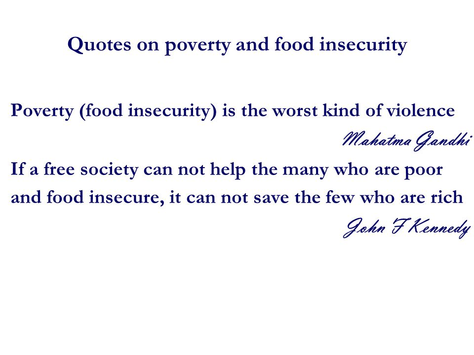 Quotes on poverty and food insecurity