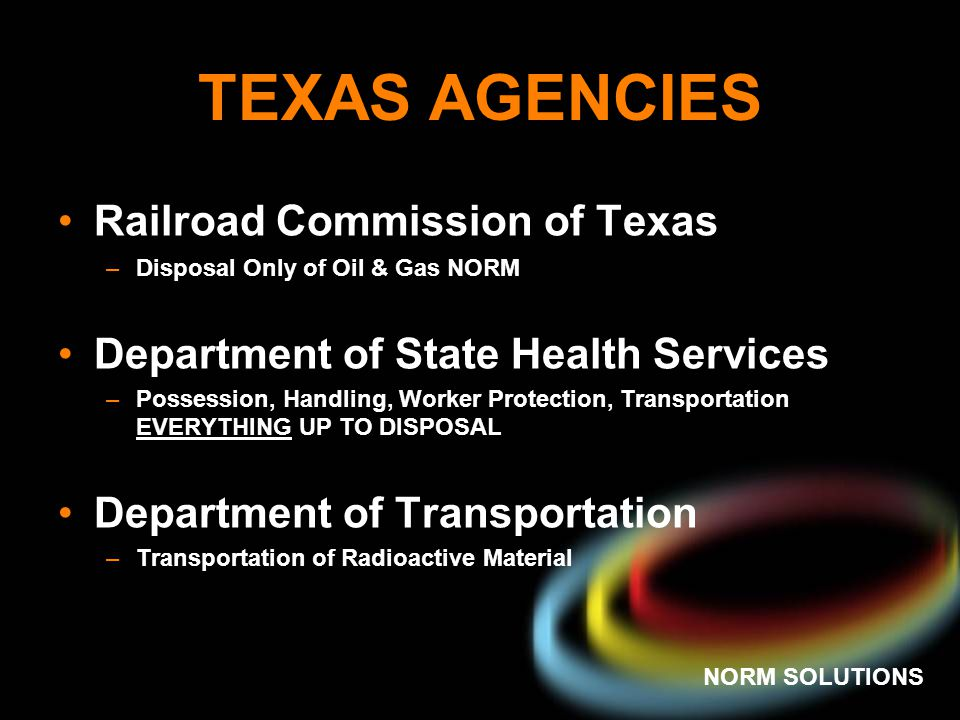 TEXAS AGENCIES Railroad Commission of Texas