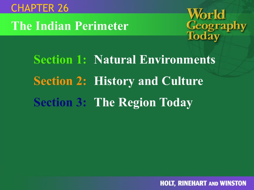 Section 1: Natural Environments Section 2: History and Culture