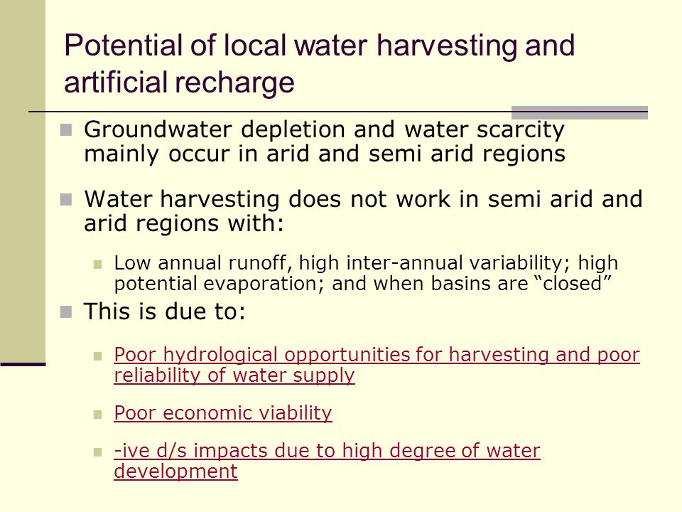 Potential of local water harvesting and artificial recharge