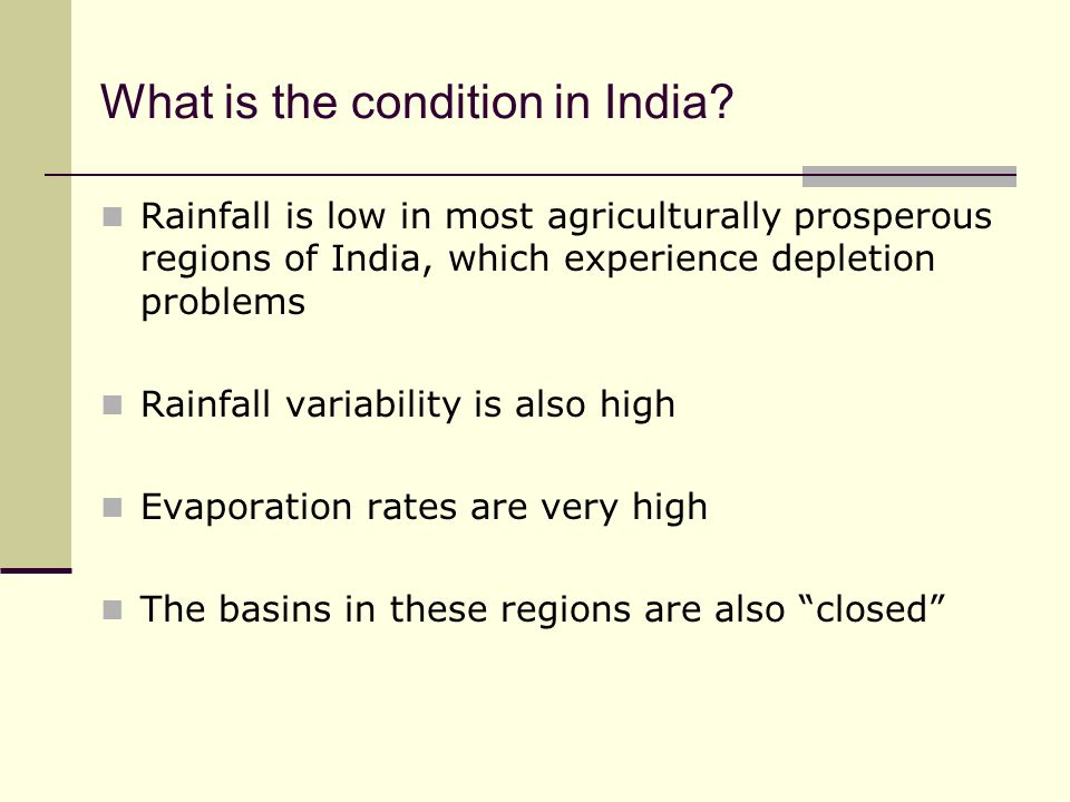 What is the condition in India
