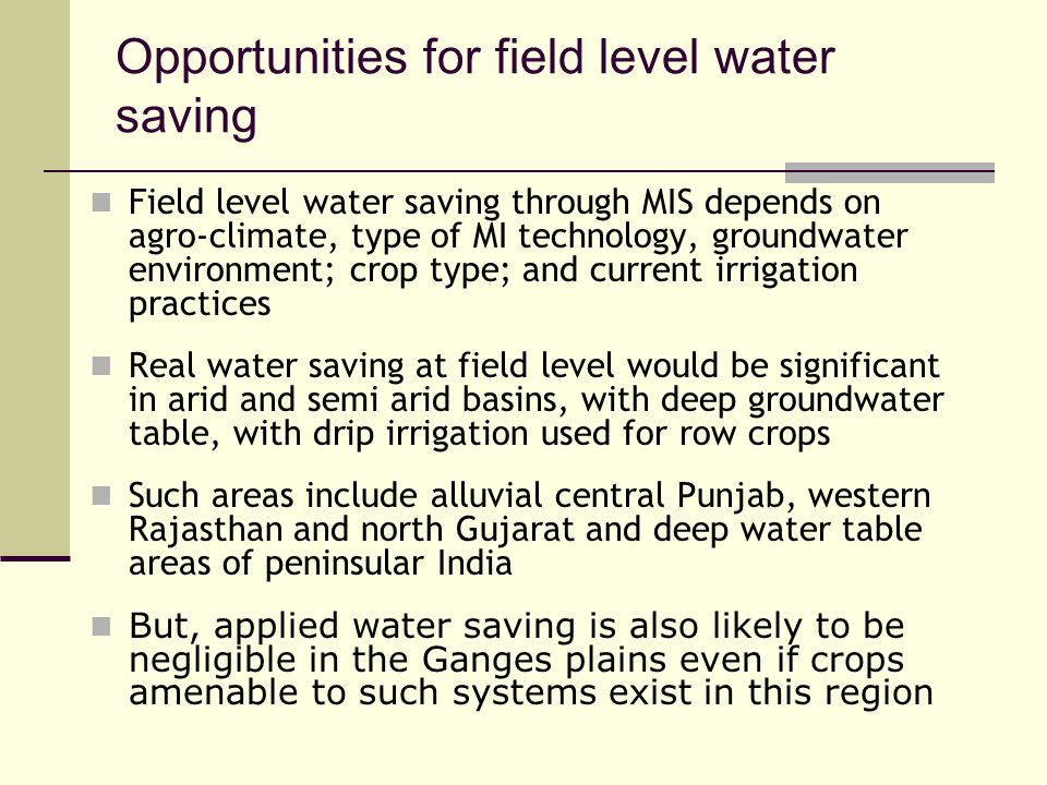 Opportunities for field level water saving