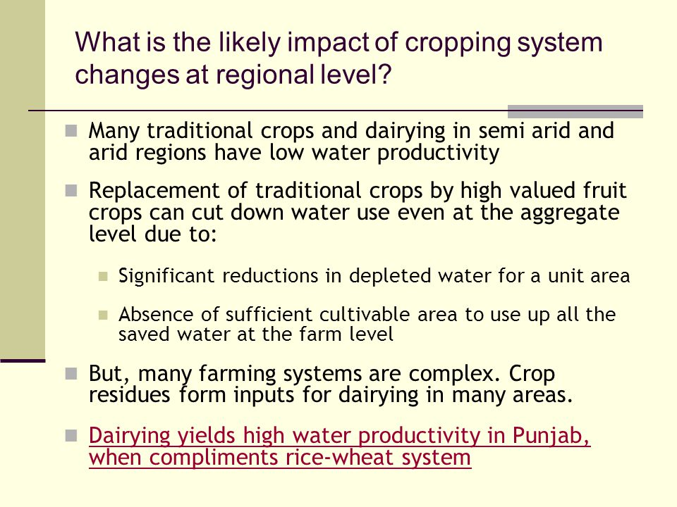 What is the likely impact of cropping system changes at regional level