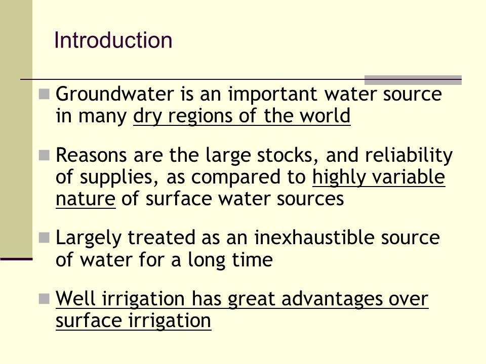 Introduction Groundwater is an important water source in many dry regions of the world.