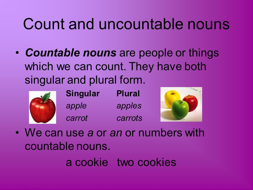 Count and uncountable nouns