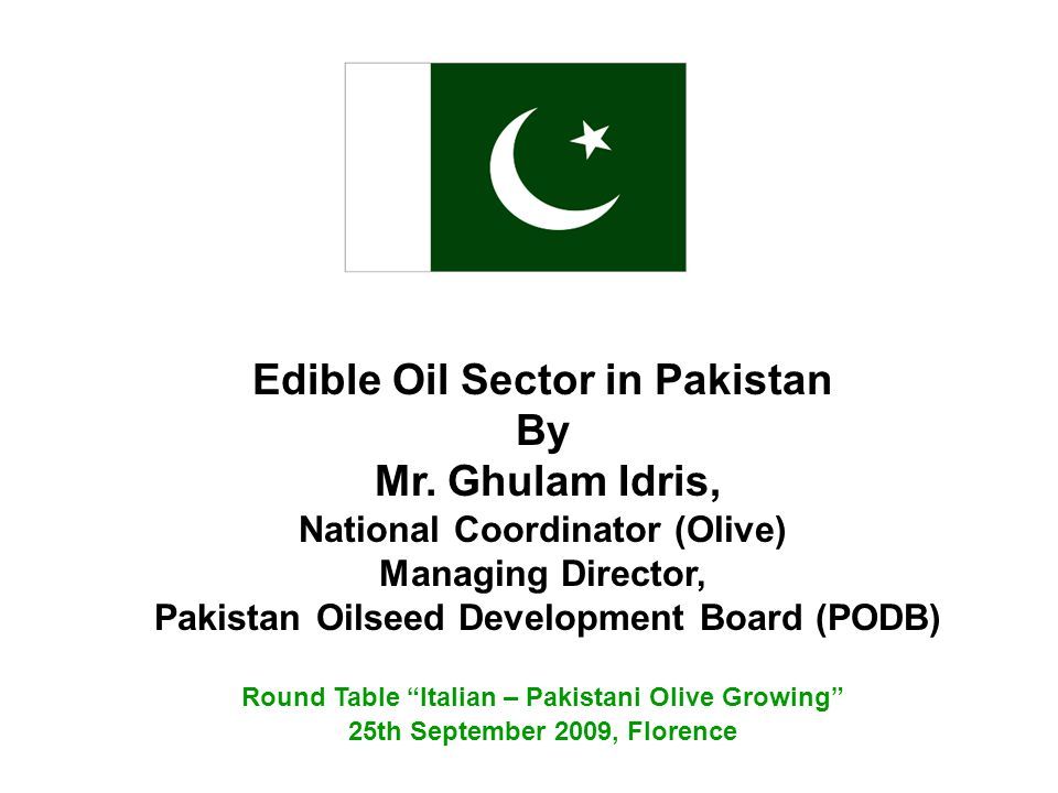 Edible Oil Sector in Pakistan By Mr. Ghulam Idris,