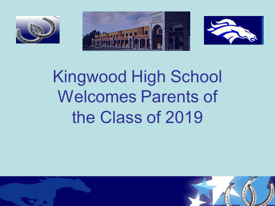 Kingwood High School Welcomes Parents of