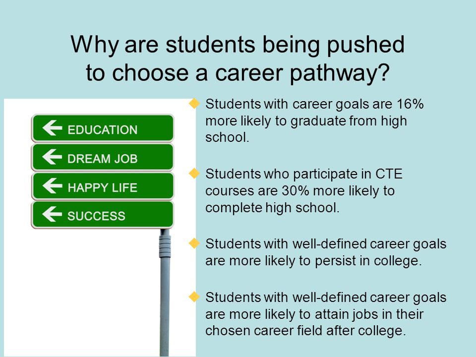 Why are students being pushed to choose a career pathway