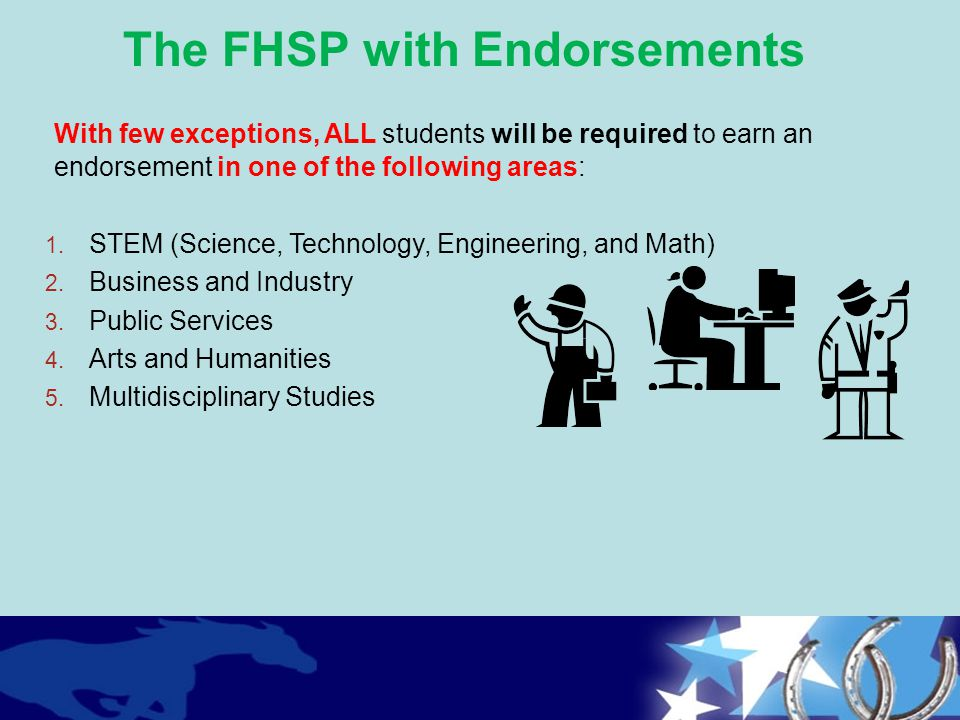 The FHSP with Endorsements