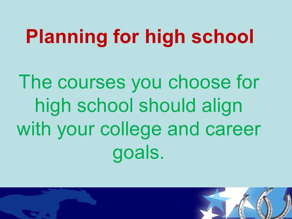 Planning for high school