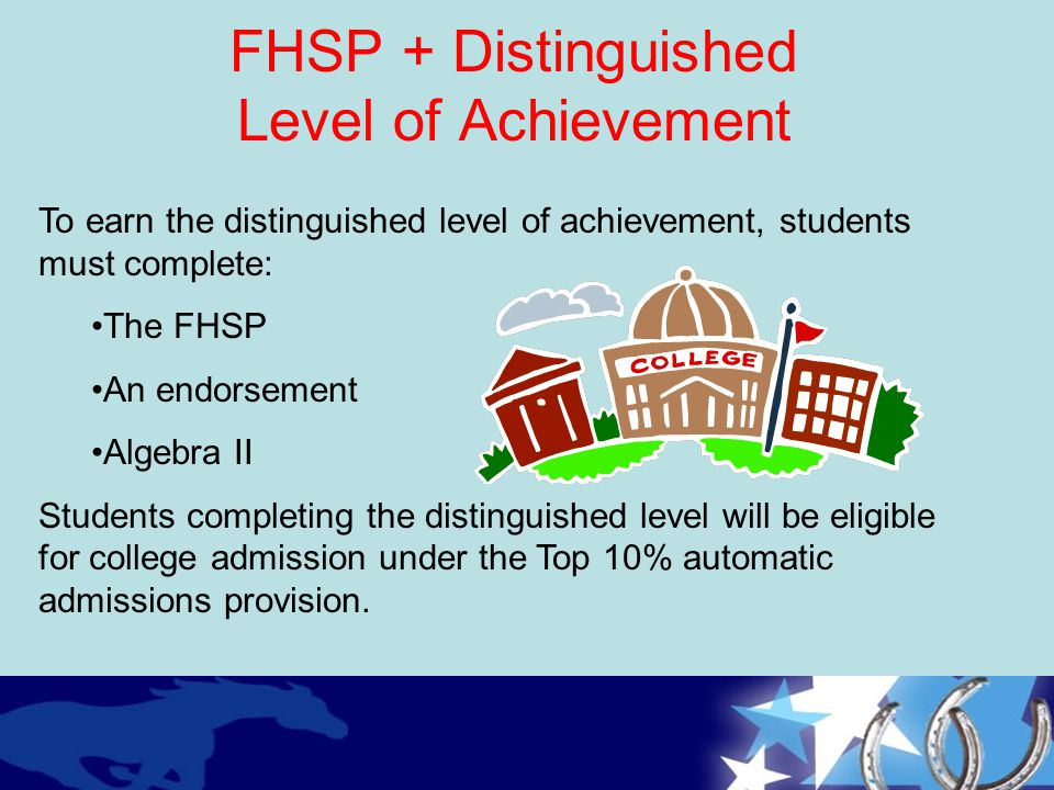 FHSP + Distinguished Level of Achievement
