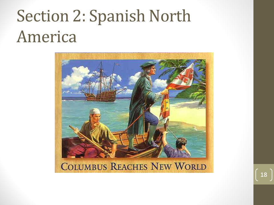Section 2: Spanish North America