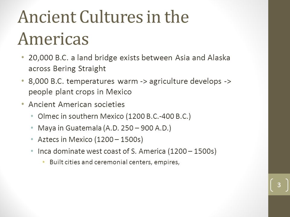 Ancient Cultures in the Americas