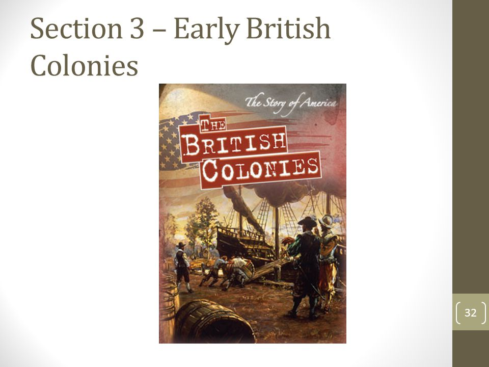 Section 3 – Early British Colonies