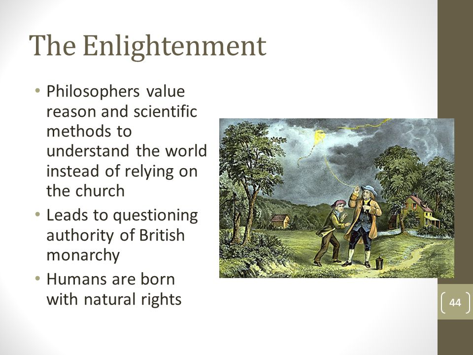 The Enlightenment Philosophers value reason and scientific methods to understand the world instead of relying on the church.