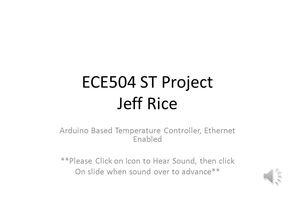 ECE504 ST Project Jeff Rice