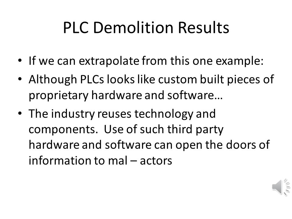 PLC Demolition Results