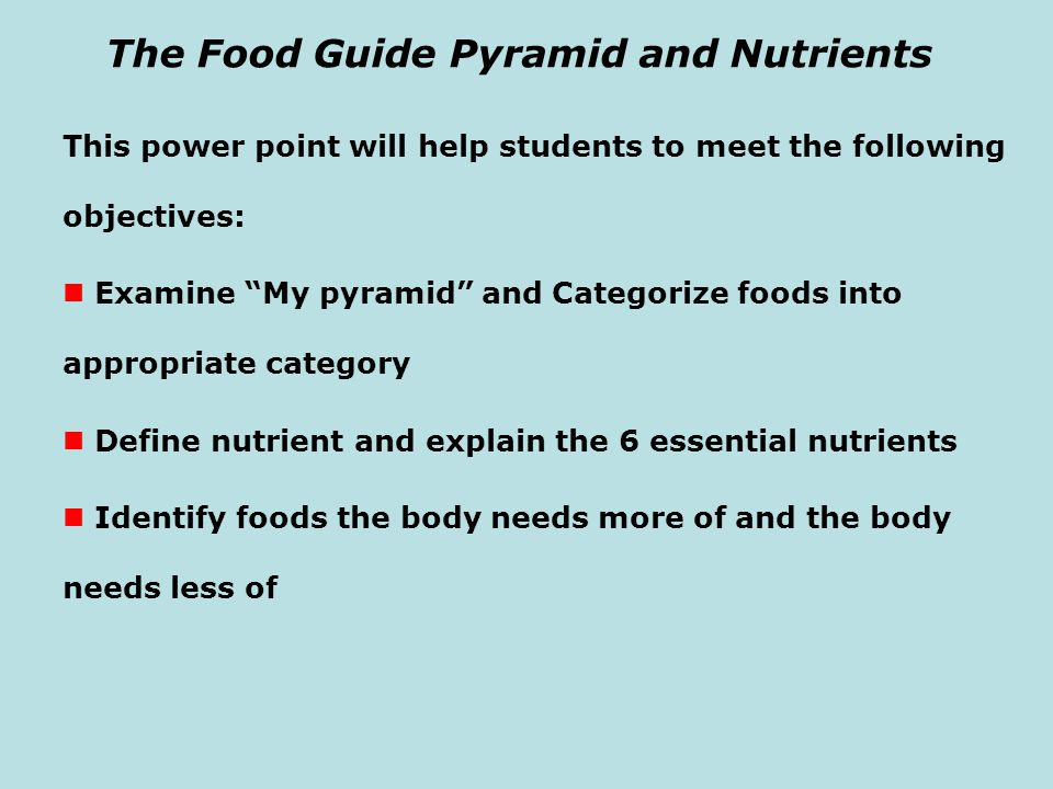 The Food Guide Pyramid and Nutrients