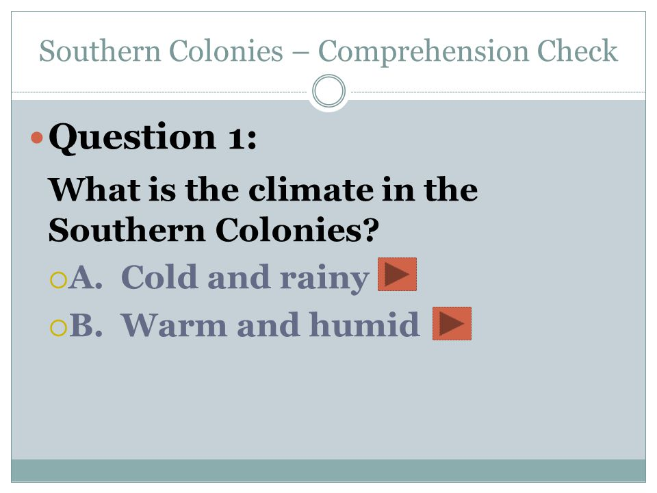 Southern Colonies – Comprehension Check