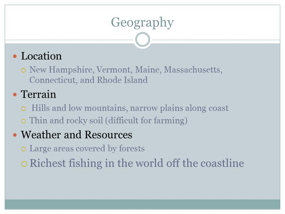 Geography Richest fishing in the world off the coastline Location