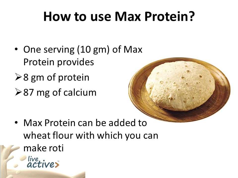 How to use Max Protein One serving (10 gm) of Max Protein provides