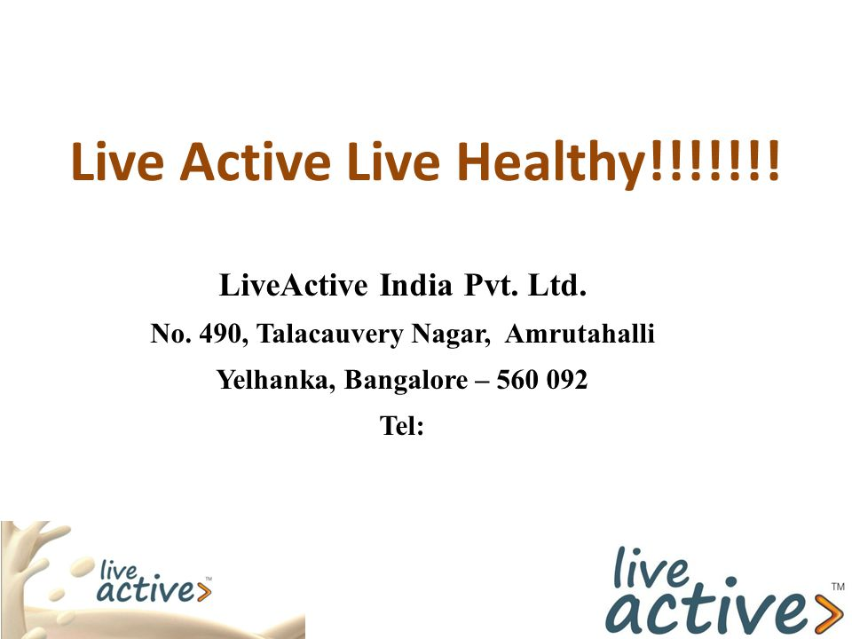 Live Active Live Healthy!!!!!!!