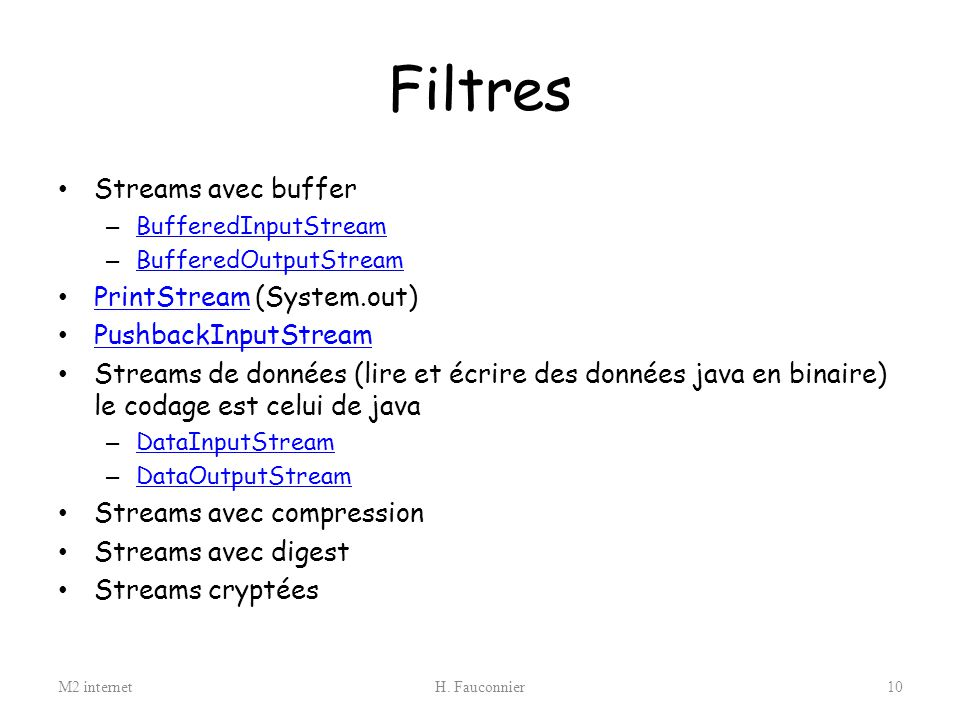 Filtres Streams avec buffer PrintStream (System.out)