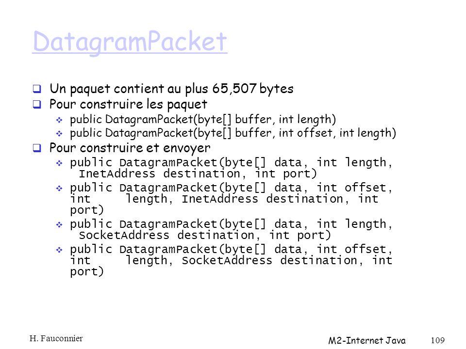 DatagramPacket Un paquet contient au plus 65,507 bytes