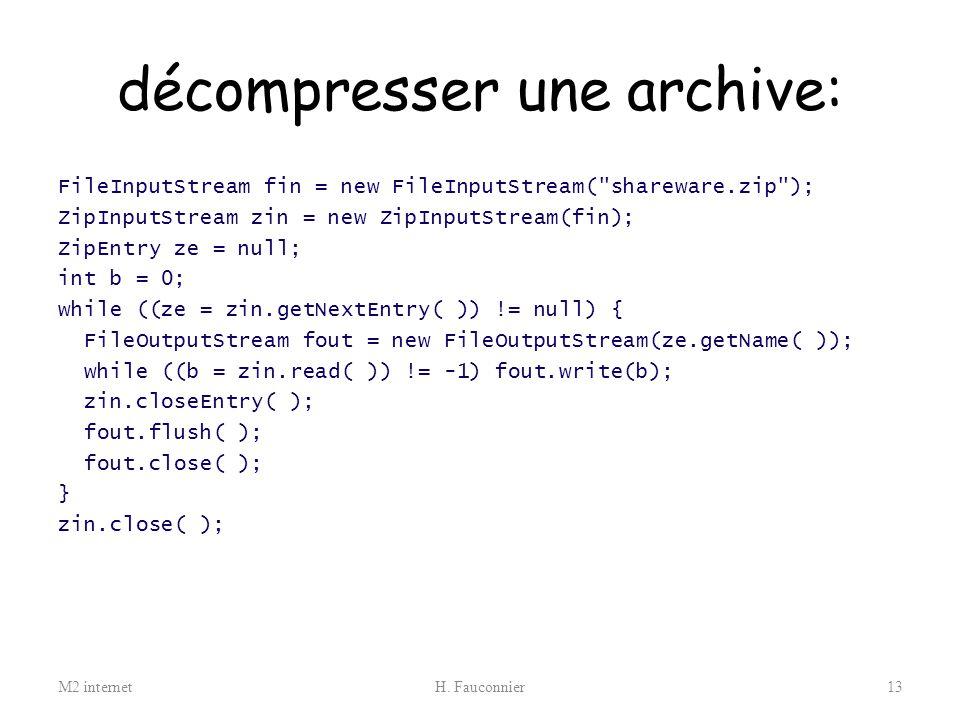 décompresser une archive: